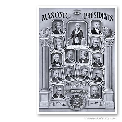 Presidents of the United States of America who were Freemasons. Masonic Art