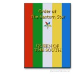 Queen of The South Ritual. Order of The Eastern Star