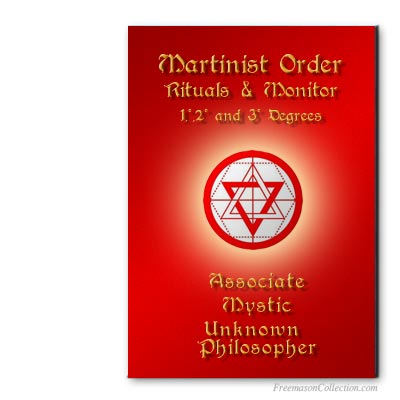 Martinist Order Rituals and Monitors. Associate, Mystic, Unknown Philosopher. Masonic ritual