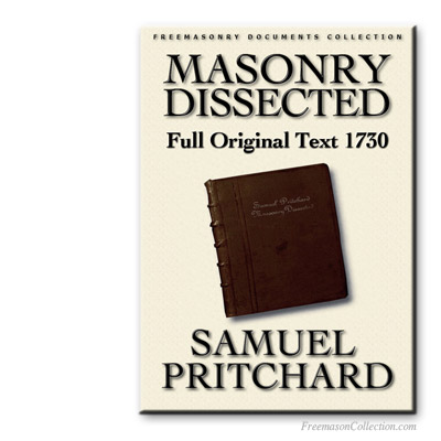 Masonry Dissected. Samuel Prichard. Early Masonic Cathechism.