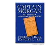 Captain Morgan. Freemasonry Exposed. 1827