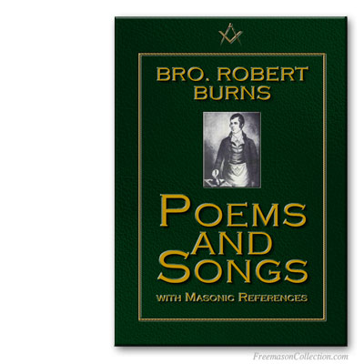Robert Burns. Poems and Songs with Masonic references.