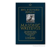 Masonic Writings . Bro. Rudyard Kipling