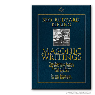 Rudyard Kipling. Masonic Writings.
