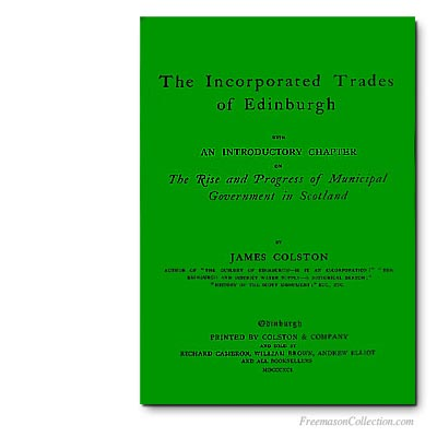 The Incorporated trades of Edinburg