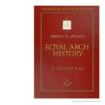 Royal Arch History. Albert. G. Mackey