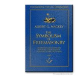 The Symbolism Of Freemasonry. Albert. G. Mackey