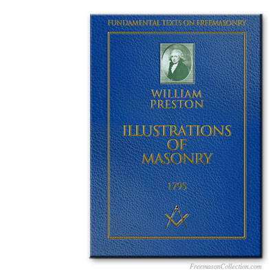 William Preston, Illustrations of Freemasonry.